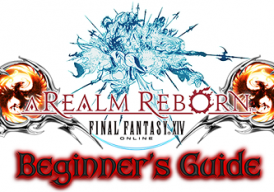 Final Fantasy XIV: Ultimate Beginner's Guide